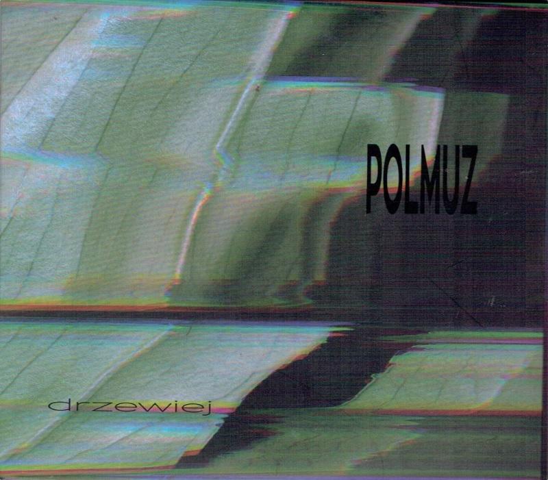 """Polmuz """"Drzewiej"""" (album)"""